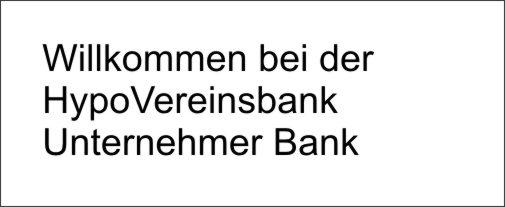 HypoVereinsbank Unternehmer Bank Claim kurios