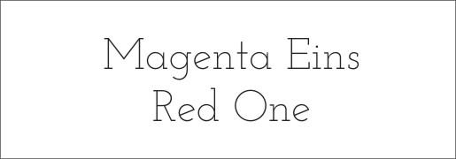 Vergleich Magenta Eins - Red One